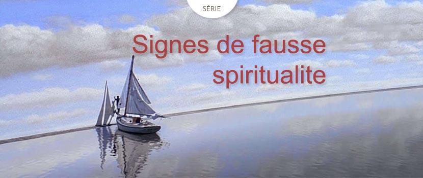 Série Signes de fausse spiritualité